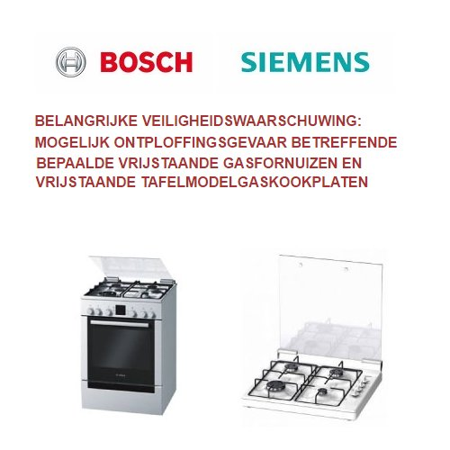 Let op bij bepaalde Bosch/Siemens vrijstaande gasfornuizen of kookplaten